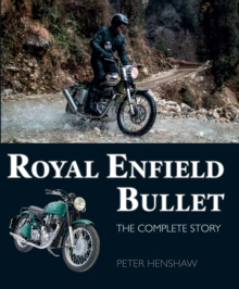 Royal Enfield Bullet : The Complete Story, Hardback Book