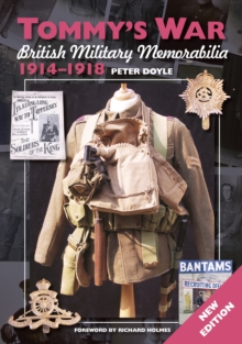 Tommy's War : British Military Memorabilia 1914-1918, EPUB eBook