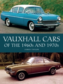 Vauxhall Cars of the 1960s and 1970s, Hardback Book
