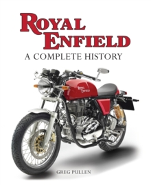 Royal Enfield : A Complete History, Hardback Book