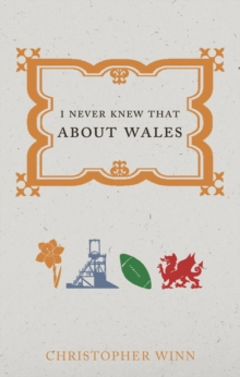 I Never Knew That About Wales, Paperback Book