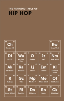 The Periodic Table of Hip Hop, Hardback Book