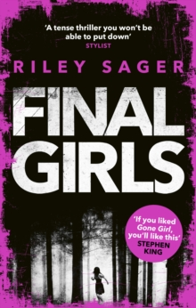 Final Girls : Three Girls. Three Tragedies. One Unthinkable Secret, Paperback Book