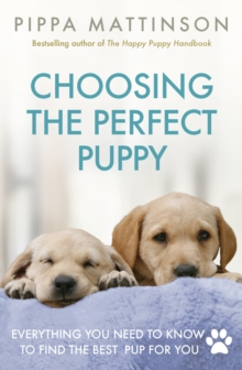 Choosing the Perfect Puppy, Paperback Book