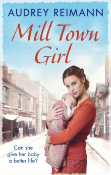Mill Town Girl, Paperback / softback Book