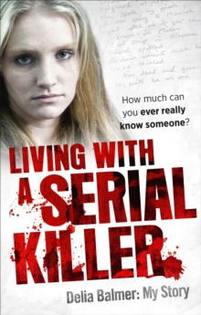 Living with a Serial Killer, Paperback Book