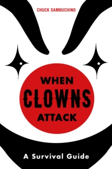 When Clowns Attack, Hardback Book