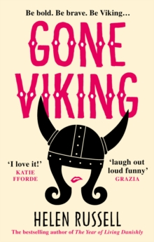 Gone Viking : The laugh out loud debut novel from the bestselling author of The Year of Living Danishly, Paperback Book