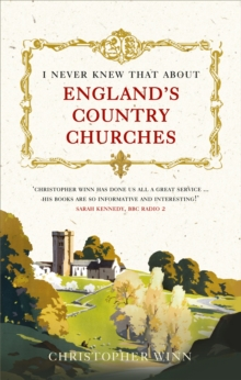 I Never Knew That About England's Country Churches, Paperback Book