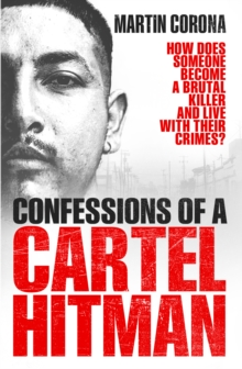 Confessions of a Cartel Hitman, Paperback Book