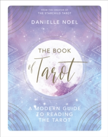 The Book of Tarot : A Modern Guide to Reading the Tarot, Hardback Book