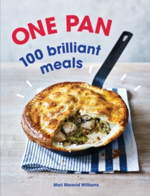 One Pan. 100 Brilliant Meals, Paperback Book