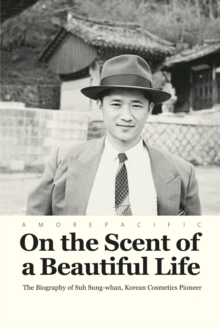 On the Scent of a Beautiful Life, Hardback Book