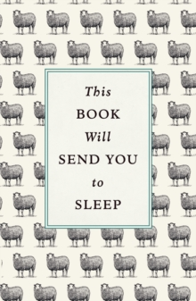 This Book Will Send You to Sleep, Hardback Book