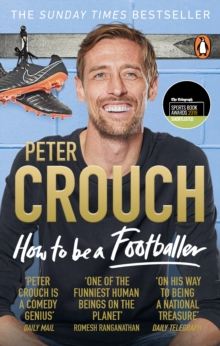 How to Be a Footballer, Paperback / softback Book