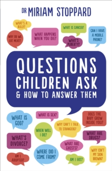 Questions Children Ask and How to Answer Them, Paperback Book