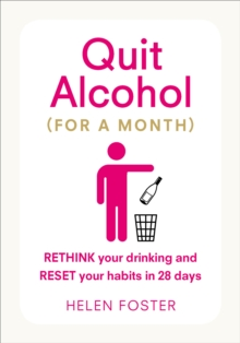 Quit Alcohol (for a Month), Paperback Book