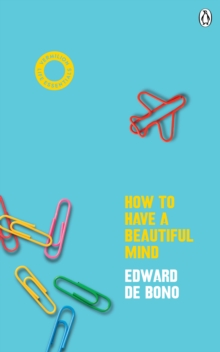 How To Have A Beautiful Mind : (Vermilion Life Essentials), Paperback / softback Book