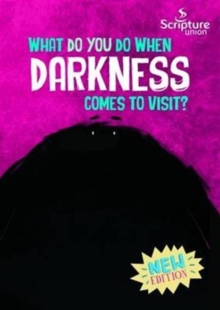 What Do You Do When Darkness Comes to Visit?, Paperback Book