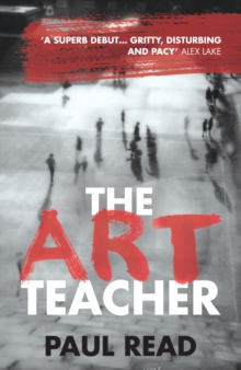 The Art Teacher: Shocking. Page-Turning. Crime Thriller, Paperback Book