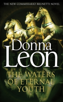 The Waters of Eternal Youth : Brunetti 25, Hardback Book