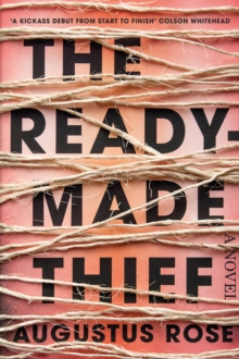The Readymade Thief, Hardback Book