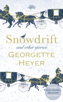 Snowdrift and Other Stories (includes three new recently discovered short stories), Hardback Book