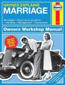 Marriage : Haynes Explains, Hardback Book