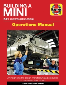 Building a Mini Operations Manual : 2001 Onwards (All Models), Hardback Book
