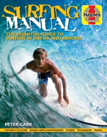 Surfing Manual : The essential guide to surfing in the UK and abroad, Paperback / softback Book