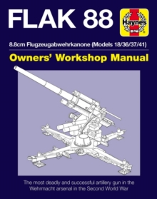 Eighty-Eight Flak Gun Manual : The 8.8cm Flugzeugabwehrkanone 18/36/37/41, Hardback Book