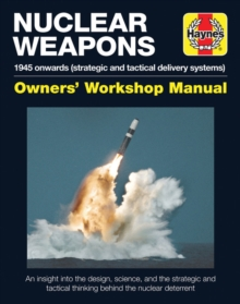 Strategic Nuclear Weapons Operations Manual : All models from 1945, Hardback Book