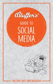 Bluffer's Guide To Social Media, Paperback Book