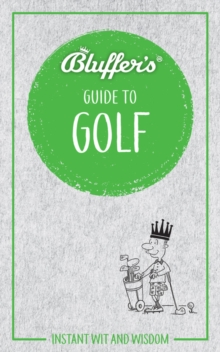 Bluffer's Guide To Golf, Paperback / softback Book