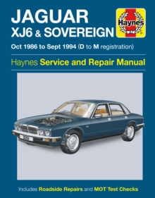 Jaguar XJ6 & Sovereign Owners Workshop Manual, Paperback Book