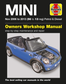 Mini Petrol & Diesel Owners Workshop Manual : 2006-2013, Paperback / softback Book