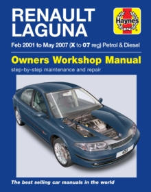 Renault Laguna Petrol & Diesel Owners Workshop Man : 2001-2007, Paperback Book