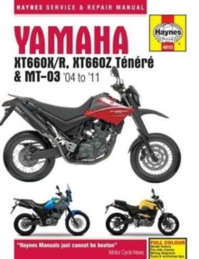 Yamaha Xt660 & Mt-03 Service And Repair Manual : 2004-2011, Paperback Book