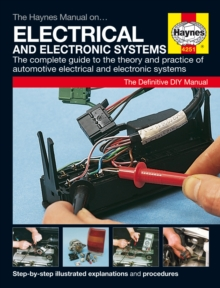 The Haynes Car Electrical Systems Manual, Paperback / softback Book