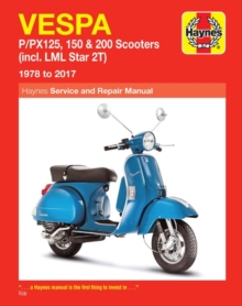 Vespa P/PX125, 150 & 200 Scooters (incl. LML Star 2T) (78-17), Paperback / softback Book