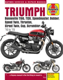 Triumph Bonneville T100, T120, Speedmaster, Bobber, Speed Twin, Thruxton, Street Twin, Cup, Scrambler (16 to 19) : 16 to 19, Paperback / softback Book
