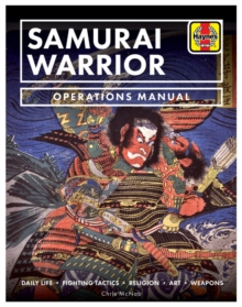 The Samurai Warrior : Operations Manual, Hardback Book