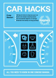 Car Hacks : All you need to know in one concise manual, Hardback Book