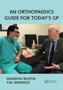 An Orthopaedics Guide for Today's GP, Paperback Book