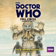 Doctor Who: Full Circle : A 4th Doctor novelisation, eAudiobook MP3 eaudioBook