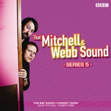 That Mitchell and Webb Sound: Series 5 : The BBC Radio 4 comedy sketch show, eAudiobook MP3 eaudioBook