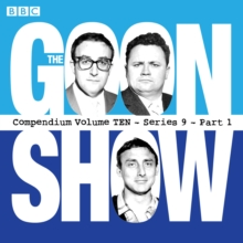 The Goon Show, Compendium 10 : The Classic BBC Radio Comedy Series Series 9, Part 1, CD-Audio Book