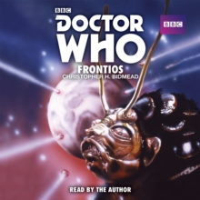Doctor Who: Frontios : A 5th Doctor novelisaton, CD-Audio Book