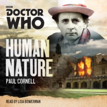Doctor Who:  Human Nature : A 7th Doctor novel, CD-Audio Book