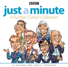 Just a Minute: A Further Classic Collection : 22 Archive Episodes of the Much-Loved BBC Radio Comedy Game, CD-Audio Book